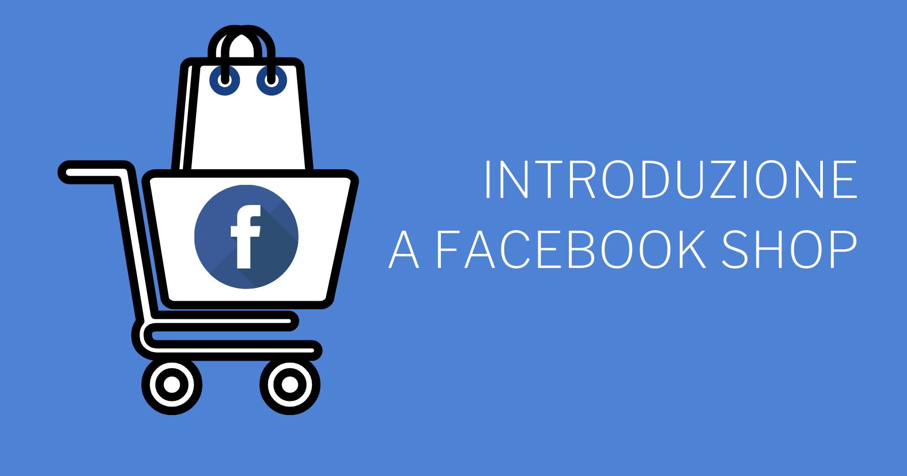 Introduzione a Facebook Shops