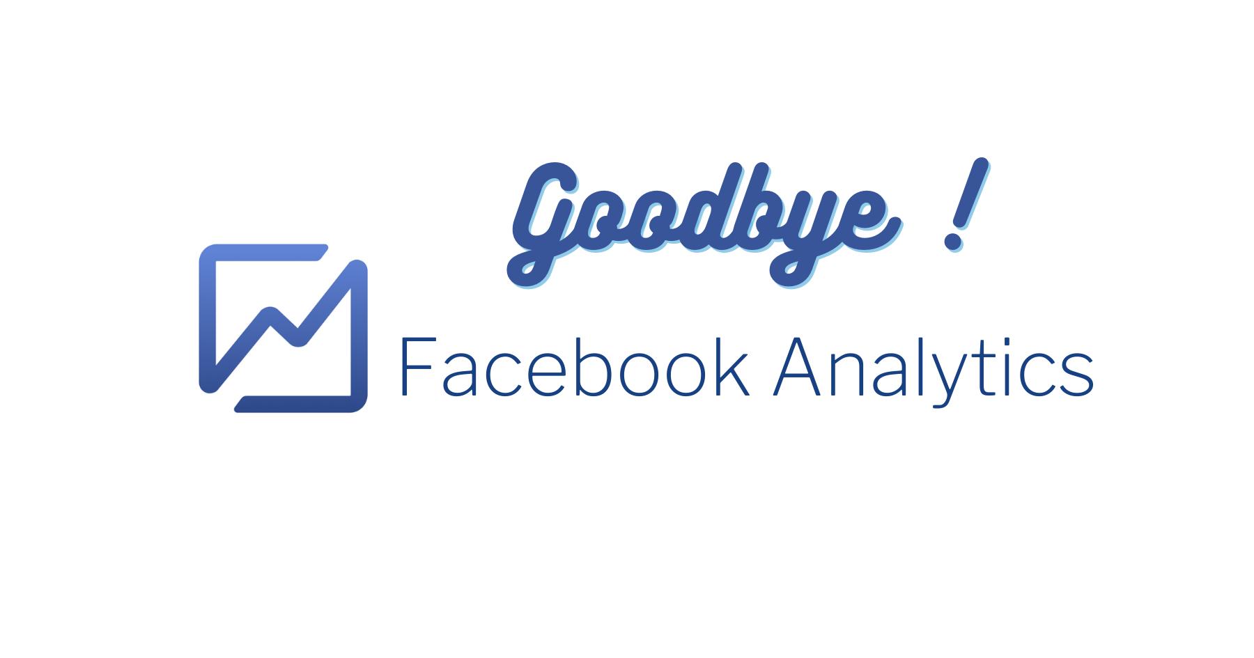 Addio Facebook Analytics